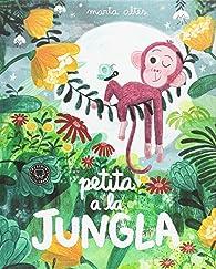 Petita a la jungla par Marta Altés