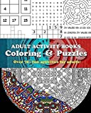 Adult Activity Books Coloring and Puzzles Over 70 Fun Activities for Adults: An