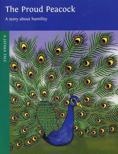 The Proud Peacock (A Jataka Tale)