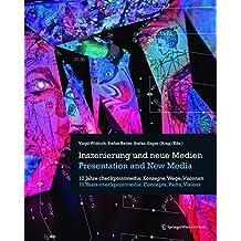Inszenierung Und Neue Medien/Presentation and New Media: 10 Jahre Checkpointmedia: Konzepte, Wege, Visionen/10 Years Checkpointmedia: Concepts, Paths, Visions