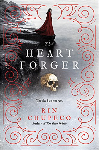 The Heart Forger (Bone Witch)