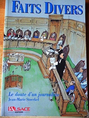 Faits divers : Le doute d'un journaliste par Jean-Marie Stoerkel