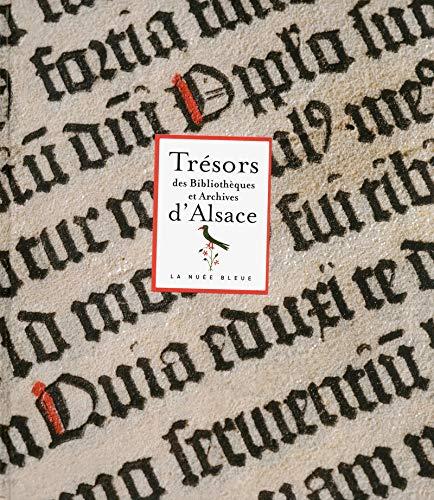 Trésors des bibliothèques et archives d'Alsace par Collectif