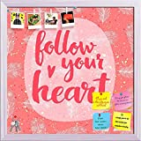 ArtzFolio Follow Your Heart Printed Bulletin Board Notice Pin Board cum White Framed Painting 12 x 12inch