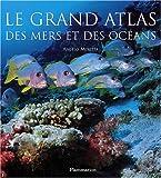 Image de Le grand atlas des mers et des océans