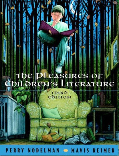 Pleasures of Children's Literature, The