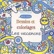 Les vacances : Dessins et coloriages