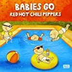 Babies Go Red Hot Chili Pepper