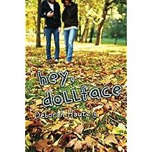 Hey, Dollface by Deborah Hautzig (2014-01-21)
