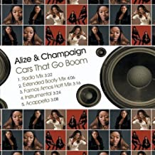Cars That Go Boom by Alize & Champaign