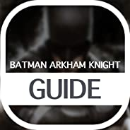 Guide for Batman Arkham Knight