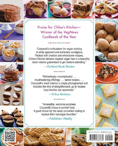 Chloe's Vegan Desserts: More Than 100 Exciting New Recipes for Cookies and Pies, Tarts and Cobblers, Cupcakes and Cakes - and More!