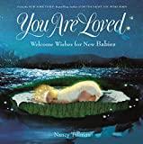 Best Amazon Friend Love Books - You Are Loved: Welcome Wishes for New Babies Review