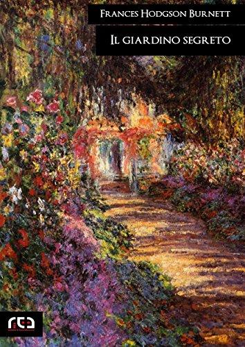 Il giardino segreto (Classici)