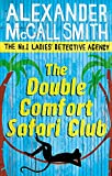 The Double Comfort Safari Club (No. 1 Ladies' Detective Agency, Band 11)
