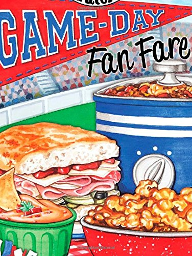 Game-Day Fan Fare: Over 240 recipes, plus tips and inspiration to make sure your game-day celebration is a home run! (Gooseberry Patch) -