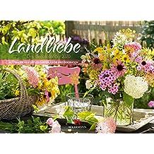 Landliebe 2020, Wandkalender im Querformat (45x33 cm) - Gartenkalender / Landleben mit Tipps zu Garten, Küche und Dekoration mit Monatskalendarium