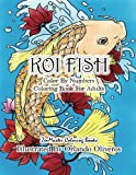 Color By Numbers Adult Coloring Book of Koi Fish: An Adult Color By Numbers Japanese Koi Fish Carp Coloring Book (Adult Color By Number Coloring Books)