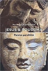 Jésus et Bouddha - Paroles parallèles