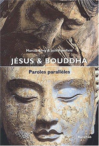 Jésus et Bouddha - Paroles parallèles par Marcus Borg