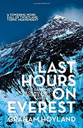 Last Hours on Everest: The Gripping Story of Mallory and Irvine's Fatal Ascent by Graham Hoyland (2014-05-08)