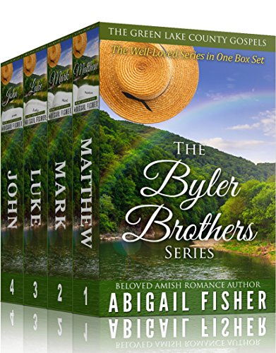 Amish Romance The Byler Brothers The Complete Series Box Set The Green Lake County Gospels