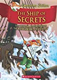 #8: The Ship of Secrets (Geronimo Stilton and the Kingdom of Fantasy #10)