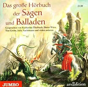 Das Grosse Hoerbuch der Sagen & Balladen