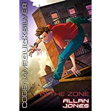 In the Zone: Book 1 (Codename Quicksilver)