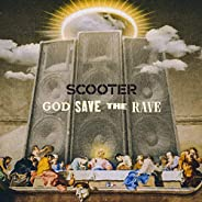 God Save the Rave [Explicit]