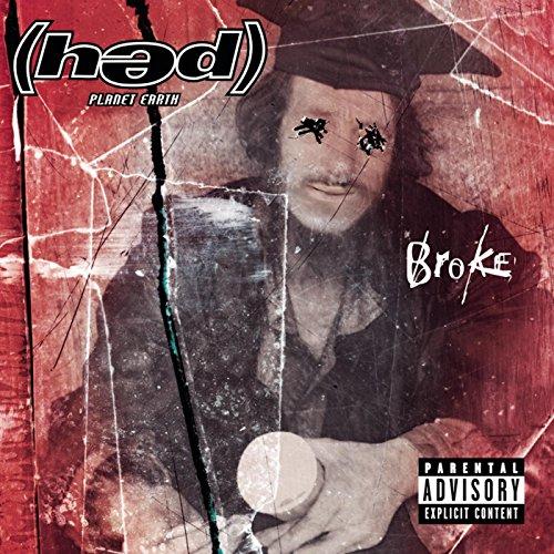 Broke [Explicit]