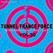 Tunnel Trance Force 30