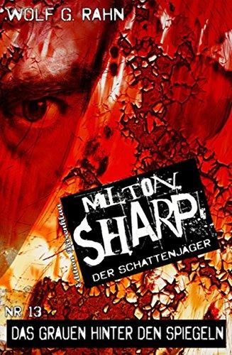 milton-sharp-13-das-grauen-hinter-den-spiegeln
