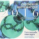 Calendrier mathématique 2016, un défi quotidien