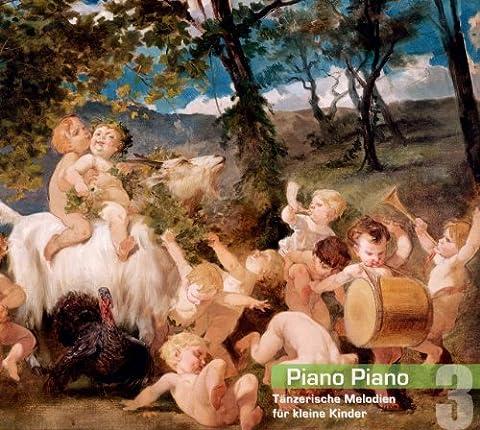 Piano Piano 3. Tänzerische Melodien für kleine Kinder