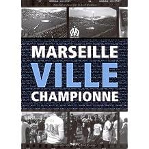 Marseille Ville championne