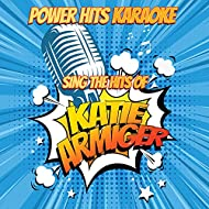 Sing The Hits Of Katie Armiger