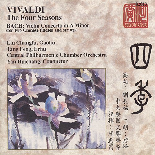 Vivaldi: 4 Seasons (The) (Gaohu) / Bach: Violin Concerto (Erhu)