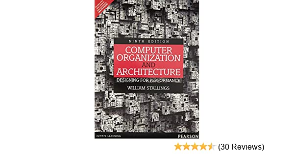 Buy Computer Organization And Architecture Designing For Performance Book Online At Low Prices In India Computer Organization And Architecture Designing For Performance Reviews Ratings Amazon In