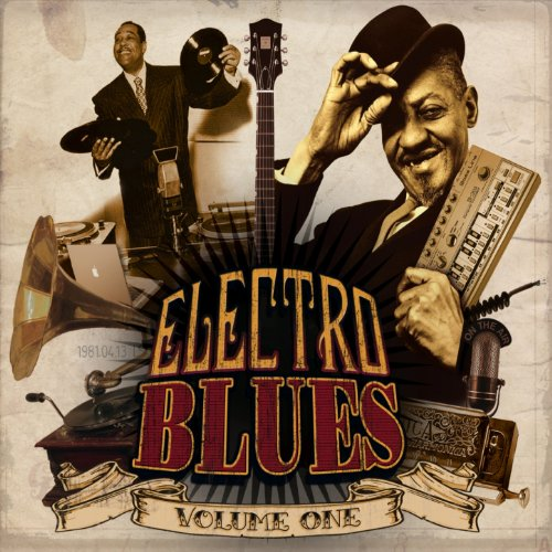 Electro Blues, Vol. 1