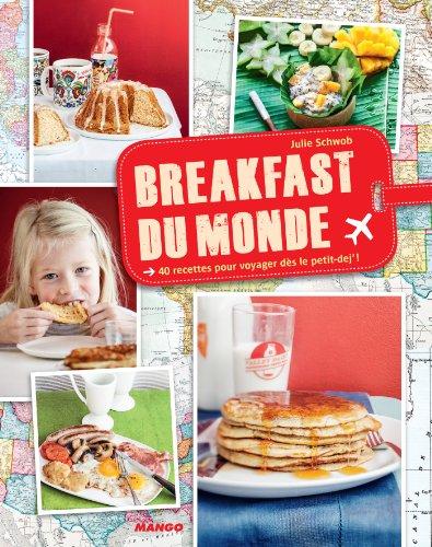 Breakfast du monde - 40 recettes pour voyager dès le petit-dej' ! (Cuisine du monde) (French Edition) Victoria-torte
