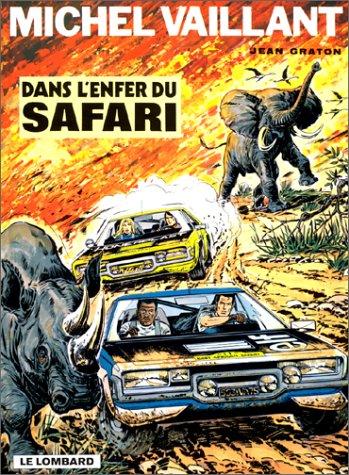Michel Vaillant, tome 27 : Dans l'enfer du safari