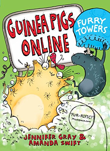 Guinea Pigs Online: Furry Towers (English Edition)