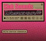 Club Sounds-90'S Dance Classics