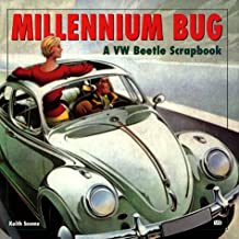 Millennium Bug: A Pictorial Scrapbook of the VW Beetle