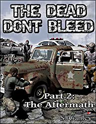 The Dead Don't Bleed: Part 2, The Aftermath