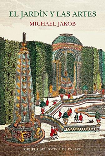 El jardín y las artes (Biblioteca de Ensayo / Serie mayor)