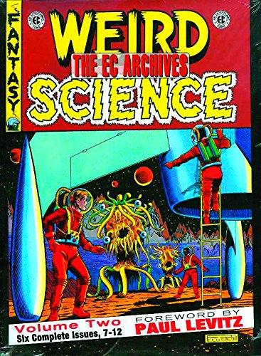 EC Archives: Weird Science Volume 2: Weird Science v. 2 por Al Feldstein