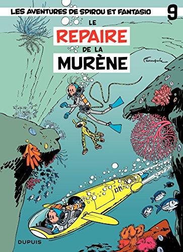 Spirou et Fantasio - Tome 9 - REPAIRE DE LA MURENE (French Edition)