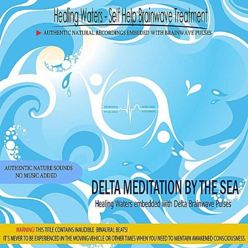 delta-meditation-by-the-sea-embedded-with-delta-brainwave-pulses-binaural-beats